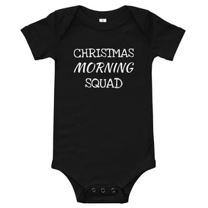 Christmas Morning Squad Baby Onesie | Baby Christmas Shirt | Family Christmas T Shirt | Baby Christmas Onesie
