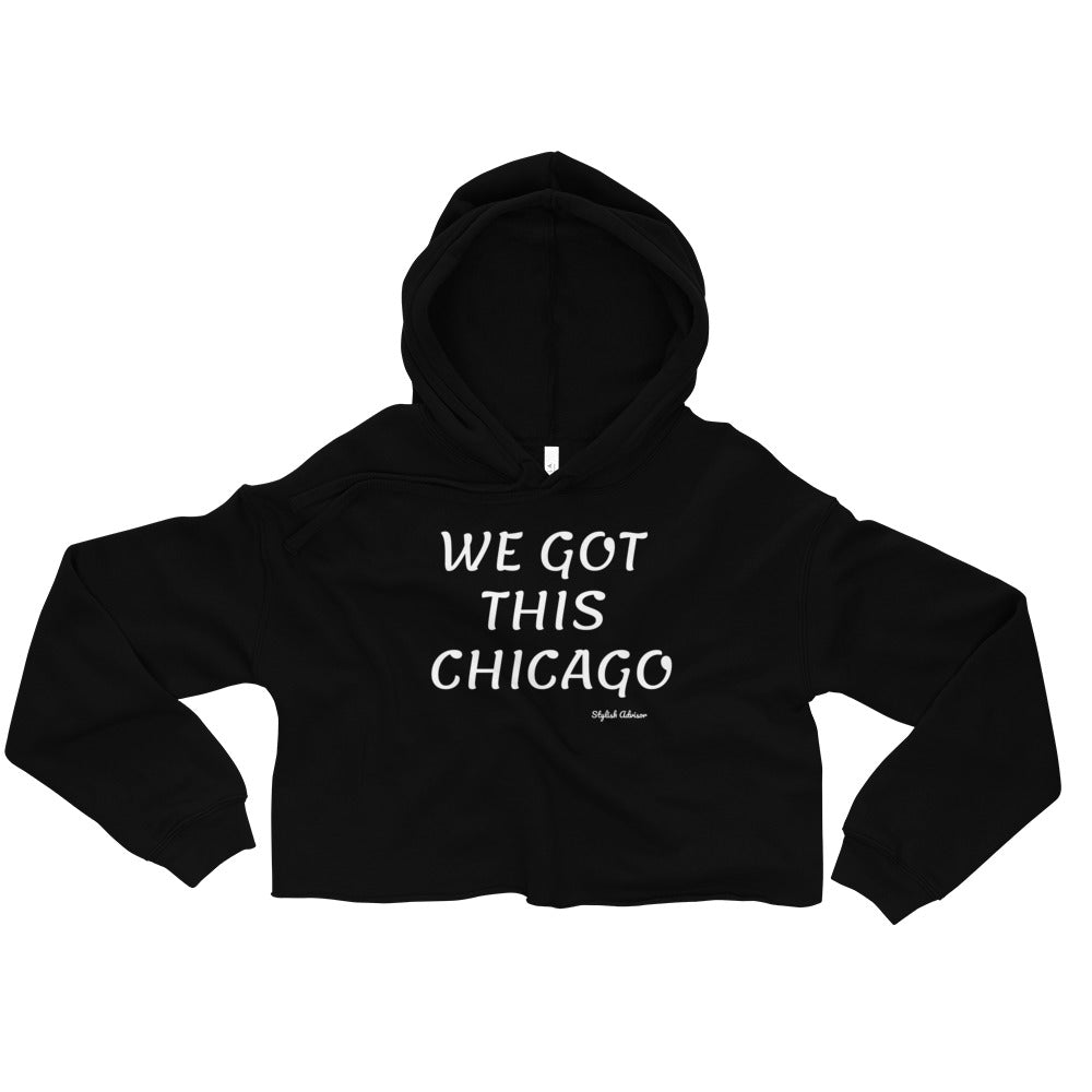 We Got This Chicago Crop Hoodie
