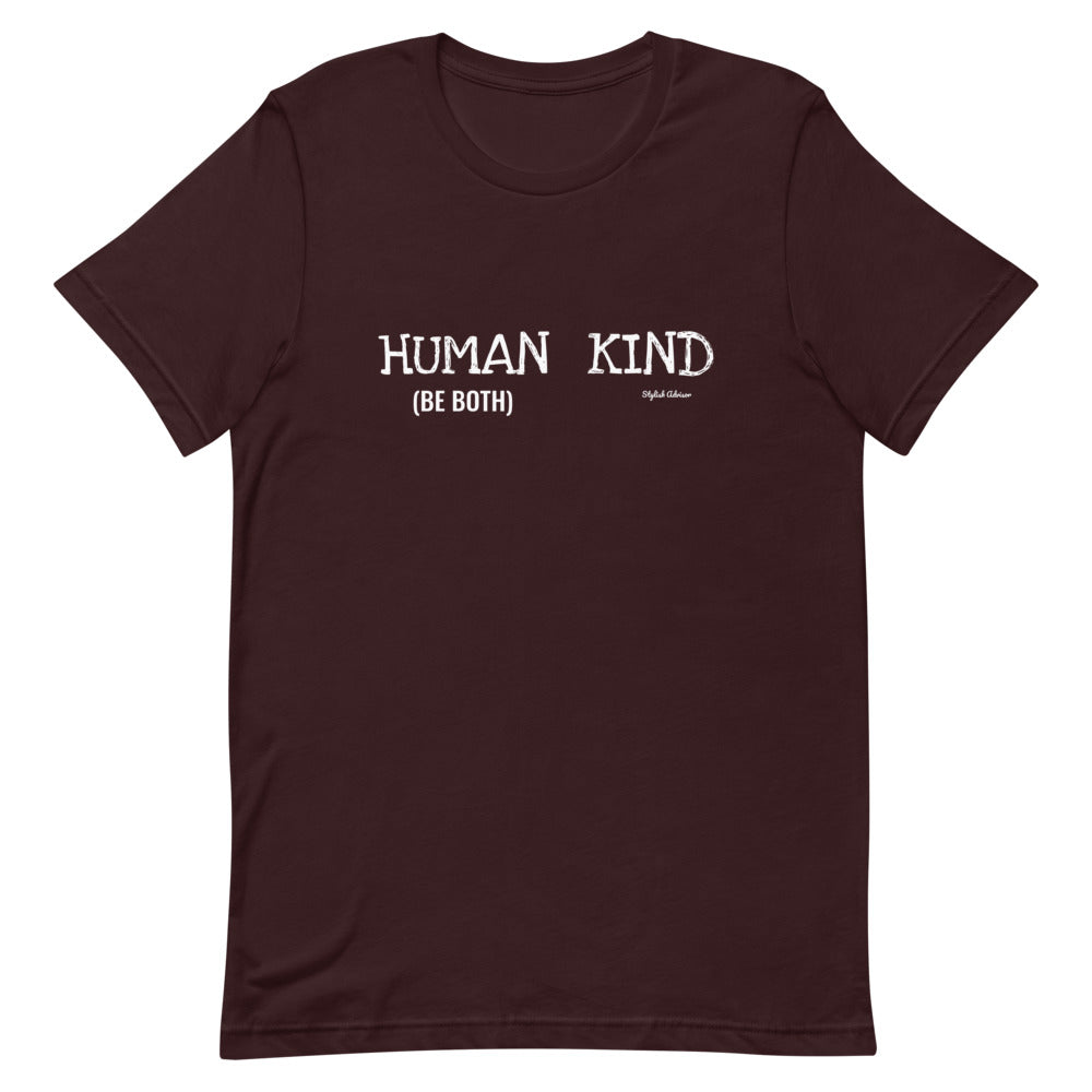 Human Kind Be Both Short-Sleeve Unisex T-Shirt
