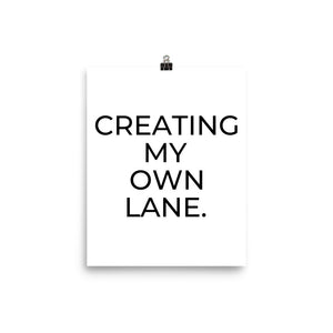 Stylish Advisor Creating My Own Lane Enhanced Matte Paper Poster (in)