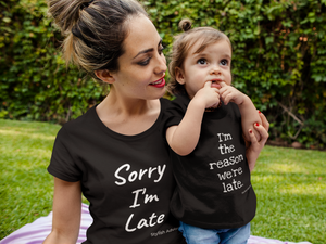 Stylish Advisor I'm The Reason We're Late Toddler Short Sleeve Tee