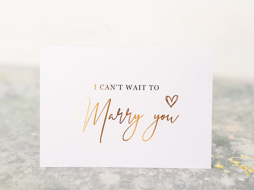 Greeting Card | I can't wait to marry you