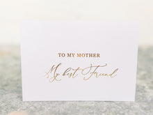 Load image into Gallery viewer, Greeting Card | To my Mother, my best friend
