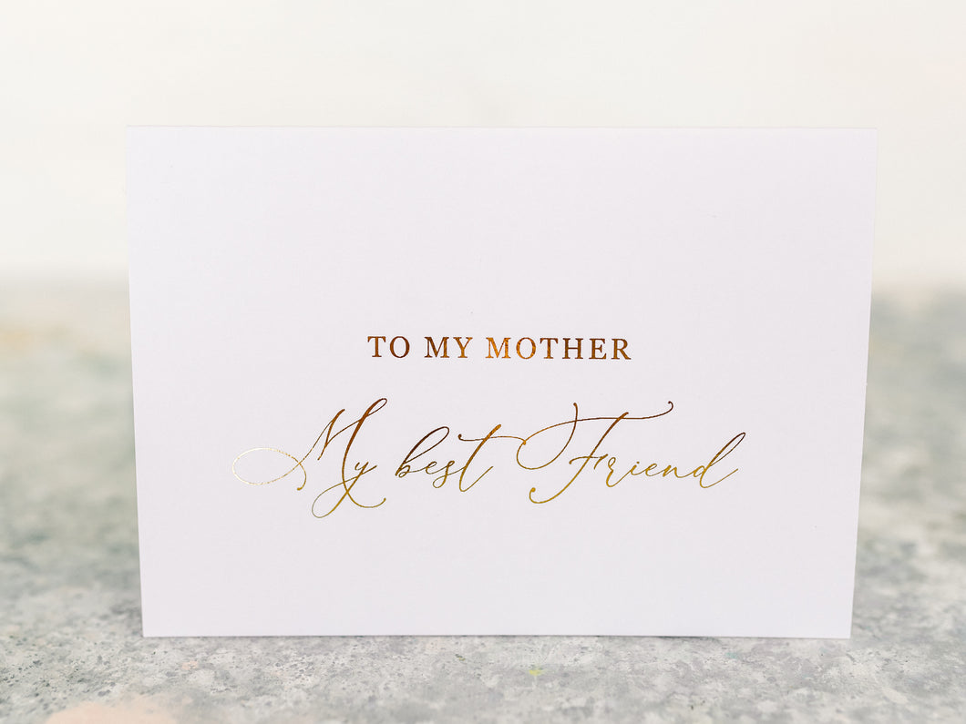 Greeting Card | To my Mother, my best friend