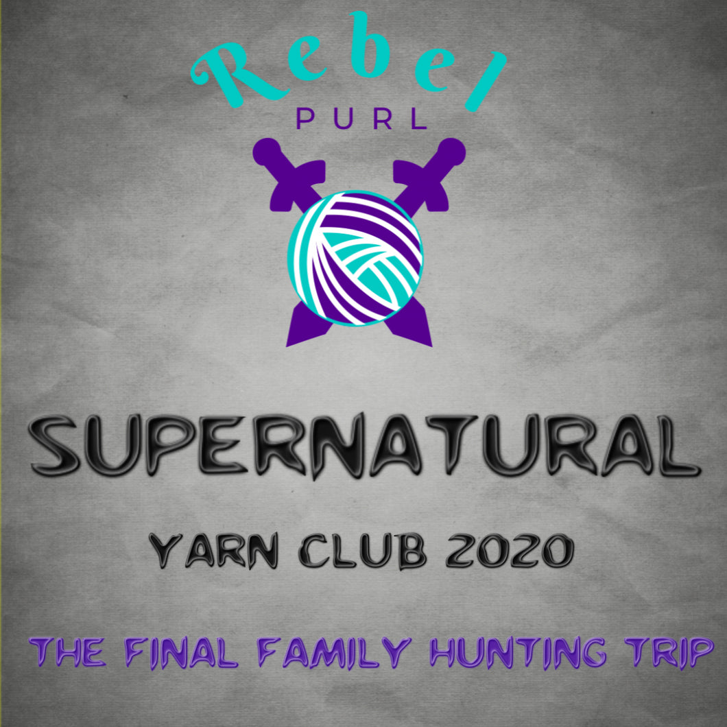 Supernatural Inspired Yarn Club - PRE-ORDERS