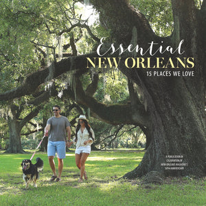 Essential New Orleans: 15 Places We Love book