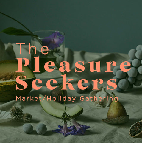 The Pleasure Seekers Market