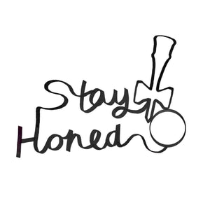 Stay Honed