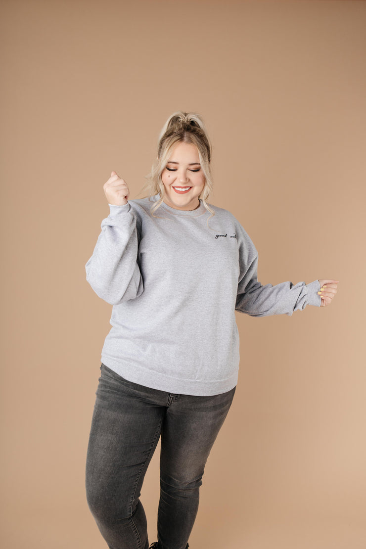 Good Vibes Heather Gray Sweatshirt