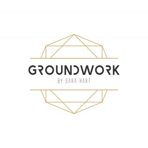 Groundwork by Sara Hart