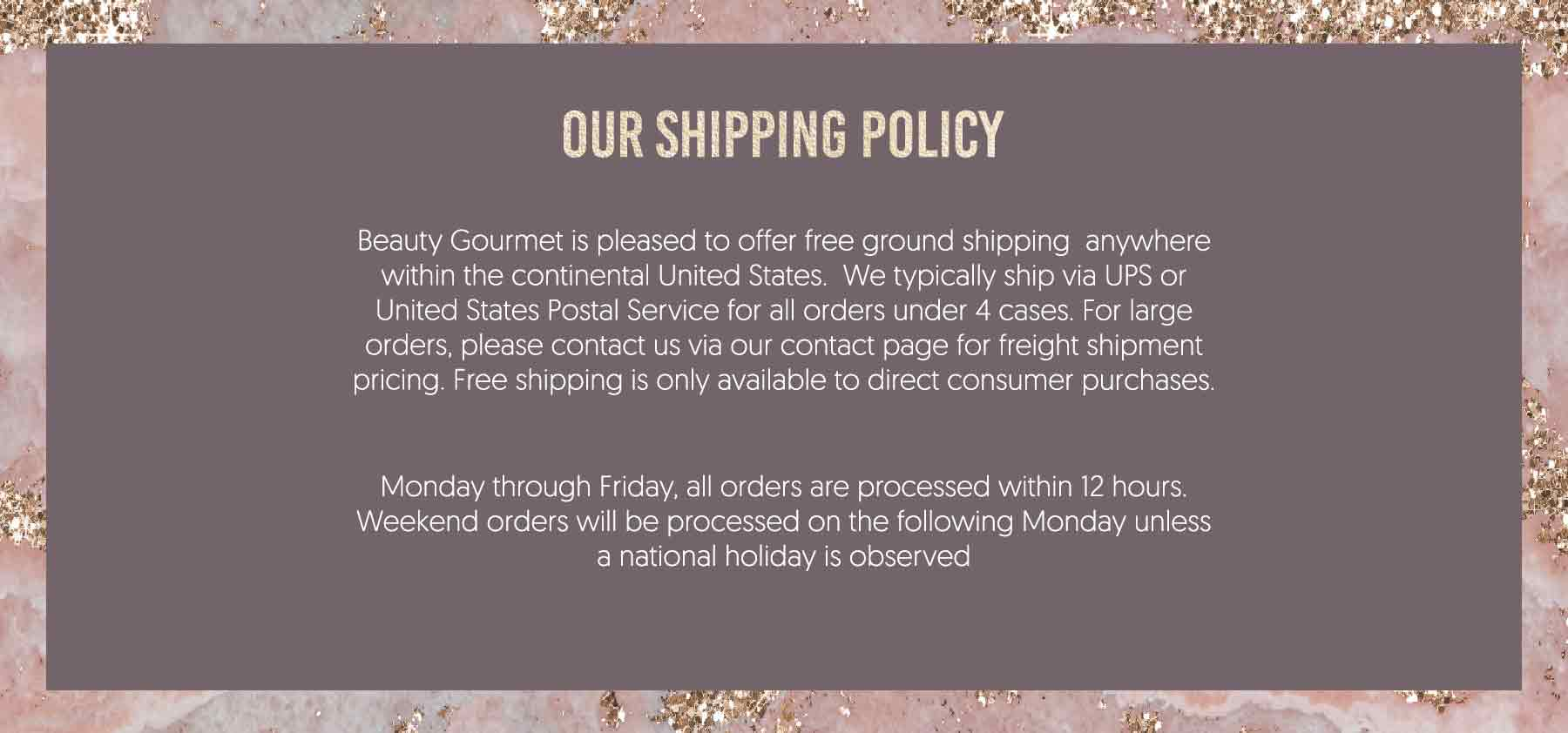 Beauty Gourmet Shipping Policy