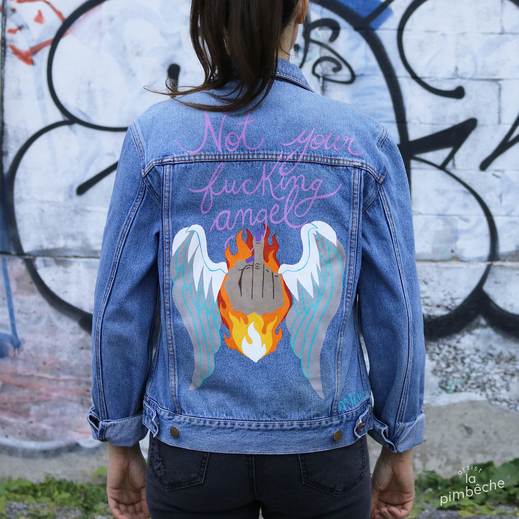 Not your fucking angel jacket hand painted vintage jean jacket La Pimbêche artist Montreal