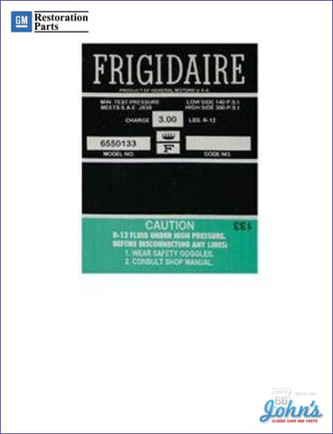 Ac Compressor Frigidaire Decal- Green- 6550133 A
