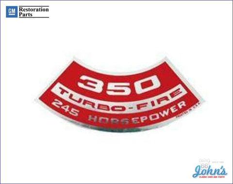 Air Cleaner Decal 350 Turbo-Fire 245Hp A F2 X