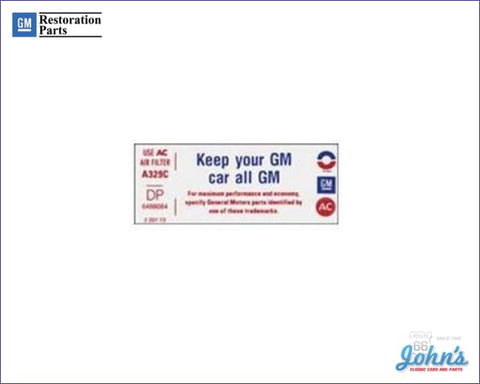 Air Cleaner Service Instructions Decal 350. Keep Your Gm Car All X