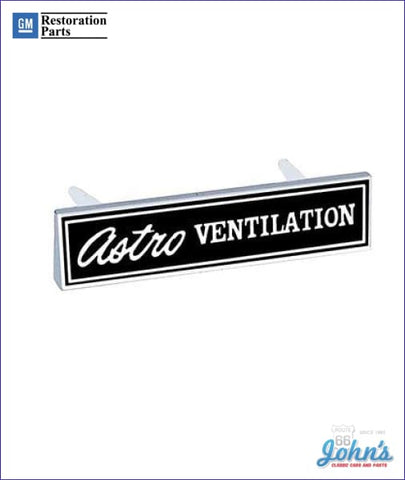 Astro Ventilation Emblem In Dash Gm Licensed Reproduction A F2 F1