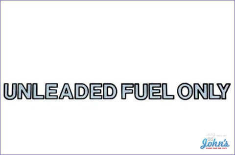 Decal - Unleaded Fuel Only. F2