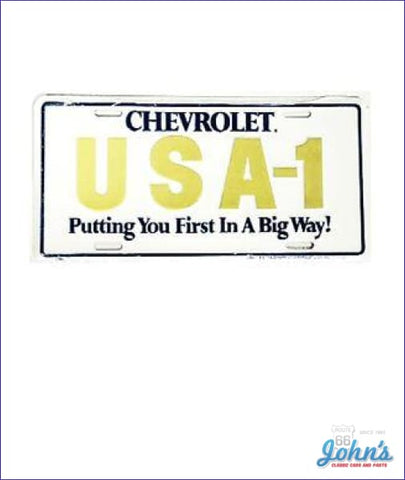 License Plate - Chevrolet Usa-1 Putting You First In A Big Way F2 X F1