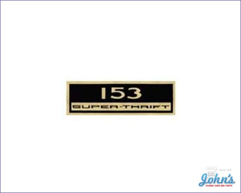 Valve Cover Decal 153 Super-Thrift. Each X