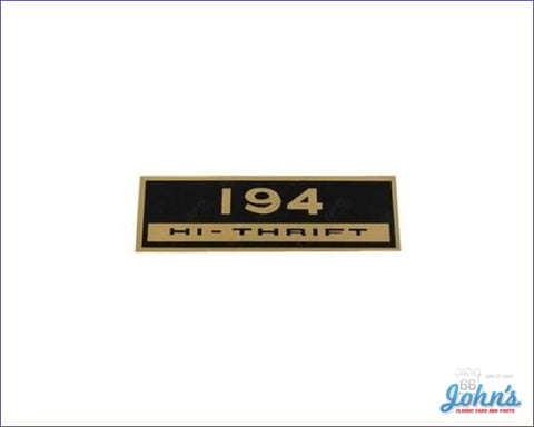 Valve Cover Decal 194 Hi-Thrift. Each X