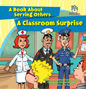 A Classroom Surprise—A Book About Serving Others
