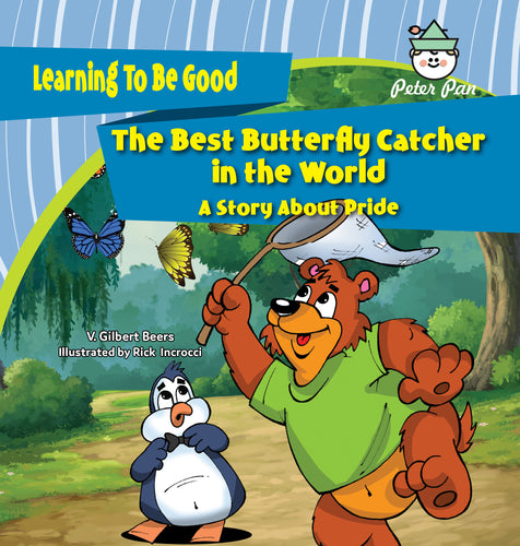 The Best Butterfly Catcher in the World—A Story About Pride