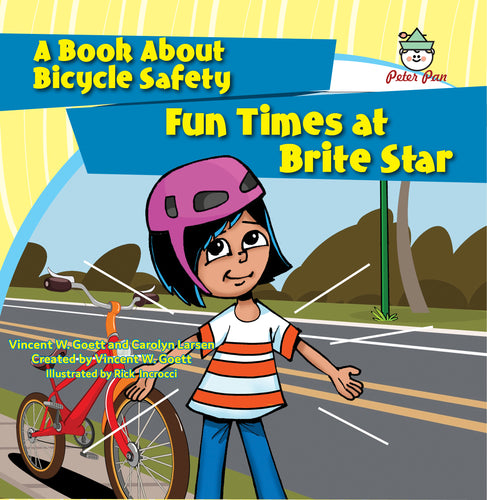 Fun Times at Brite Star—A Book About Bicycle Safety