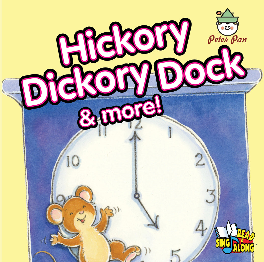 Hickory Dickory Dock and More