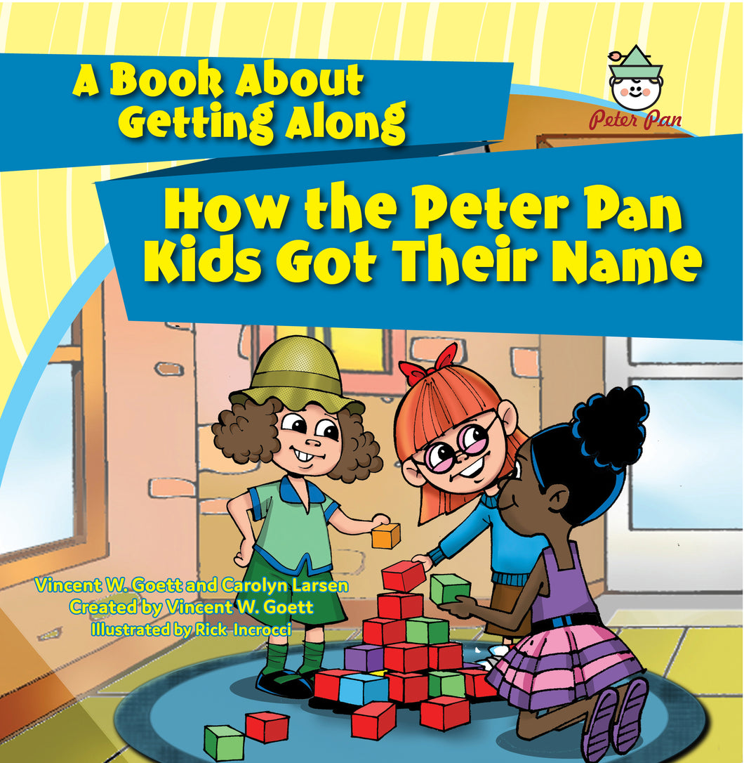 How the Peter Pan Kids Got Their Name—A Book About Getting Along