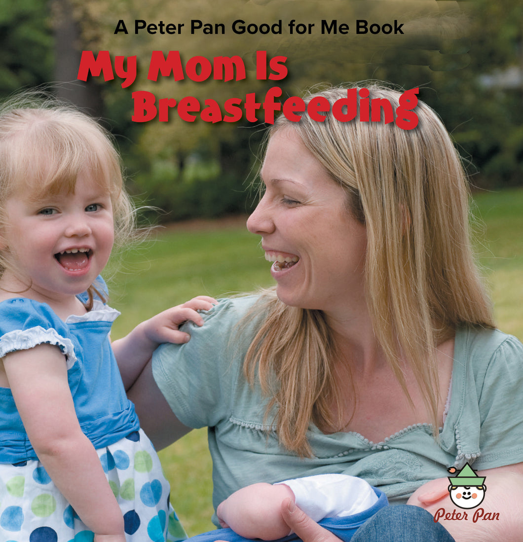 My Mom Is Breastfeeding
