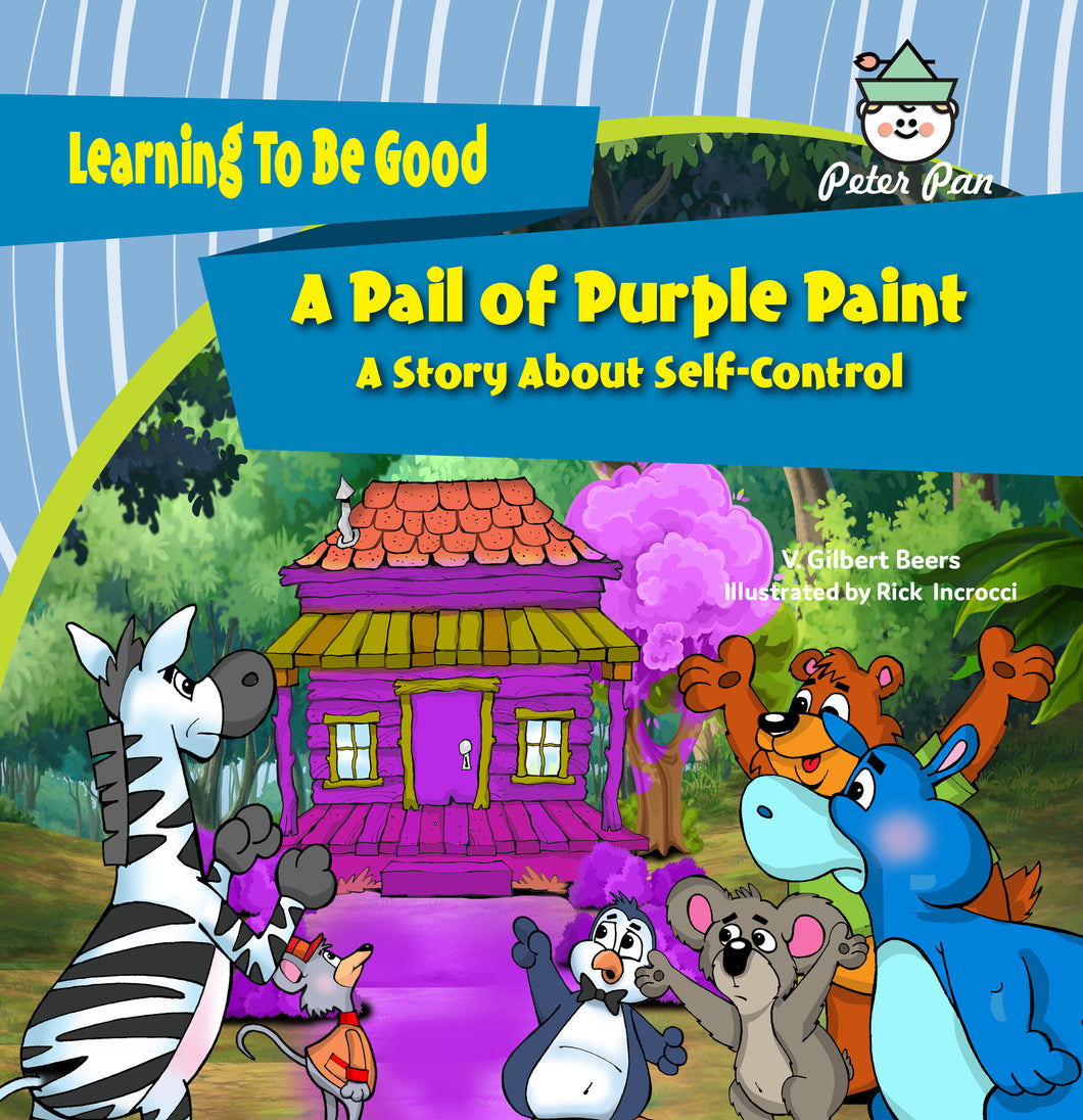A Pail of Purple Paint—A Story About Self Control