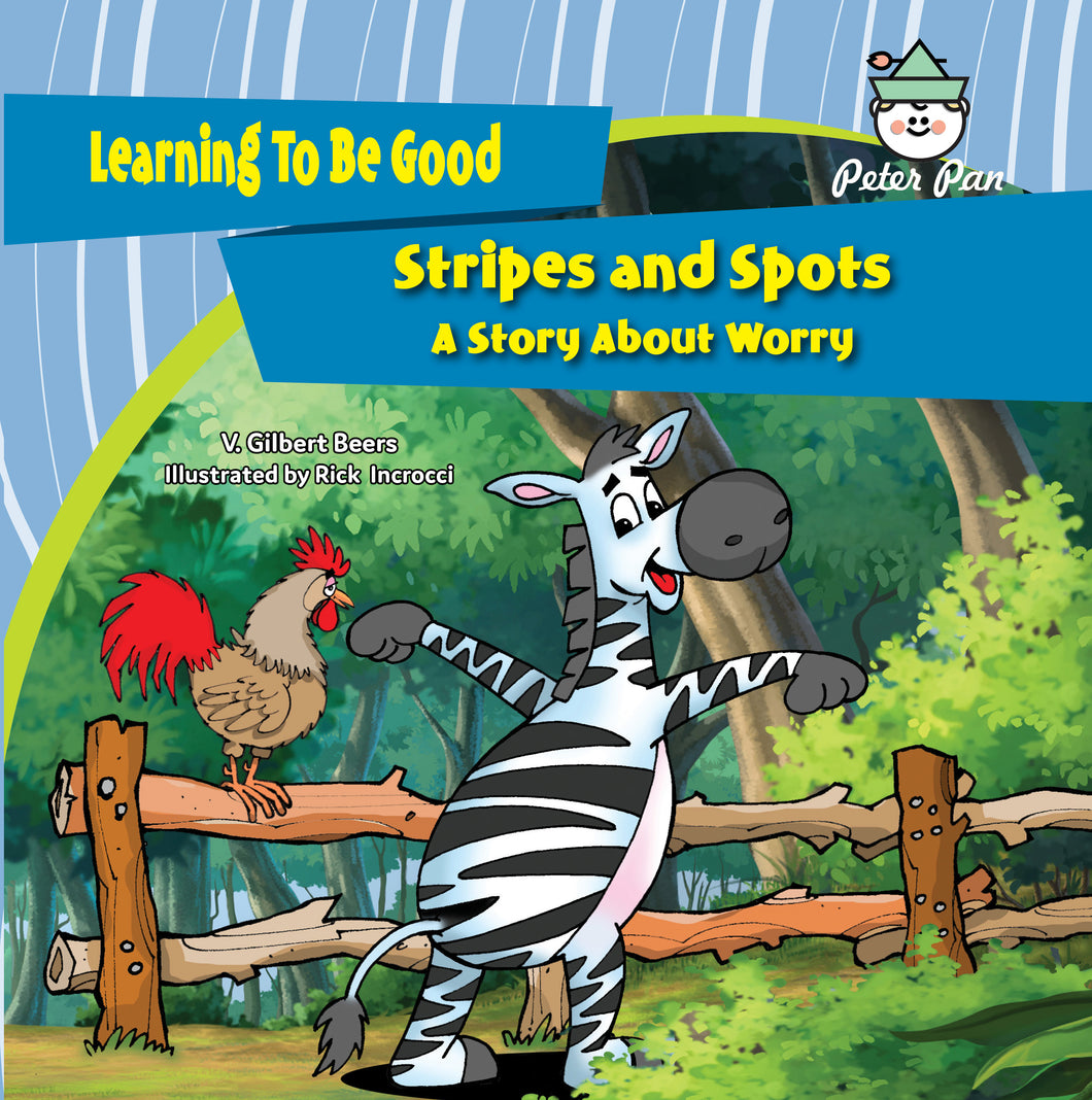 Stripes and Spots—A Story About Worry