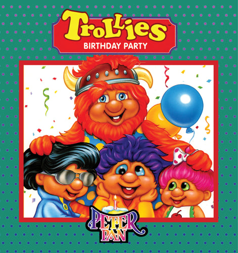 The Trollies Birthday Party