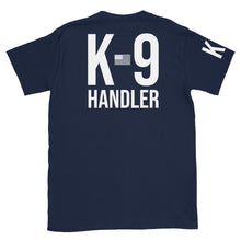 Load image into Gallery viewer, K9 Handler T-Shirt