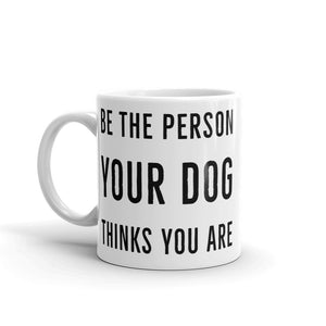 Be the Person Mug