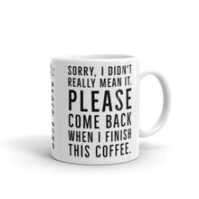Load image into Gallery viewer, Stop. Talking. Mug. Ok?