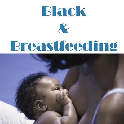 Black & Breastfeeding