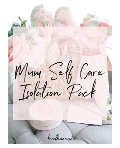 Isolation pack for Mums!