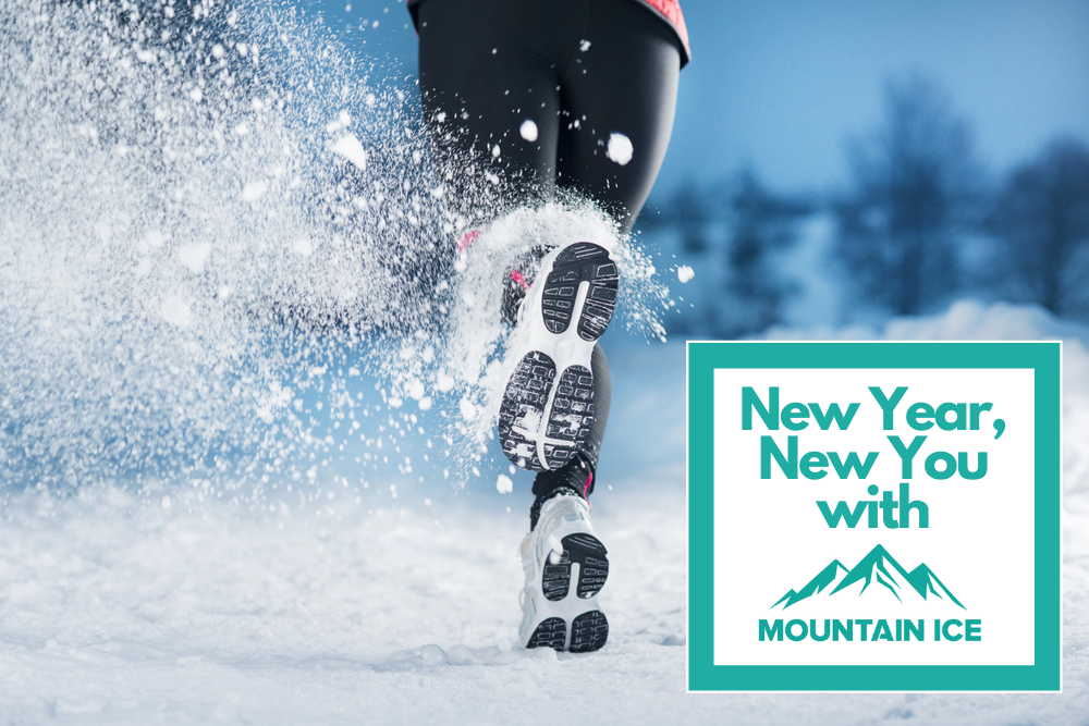 New Year New You with Mountain Ice