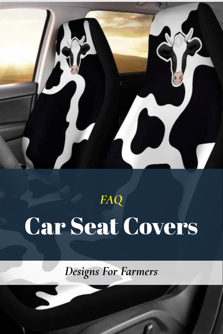 FAQ about Car seat covers