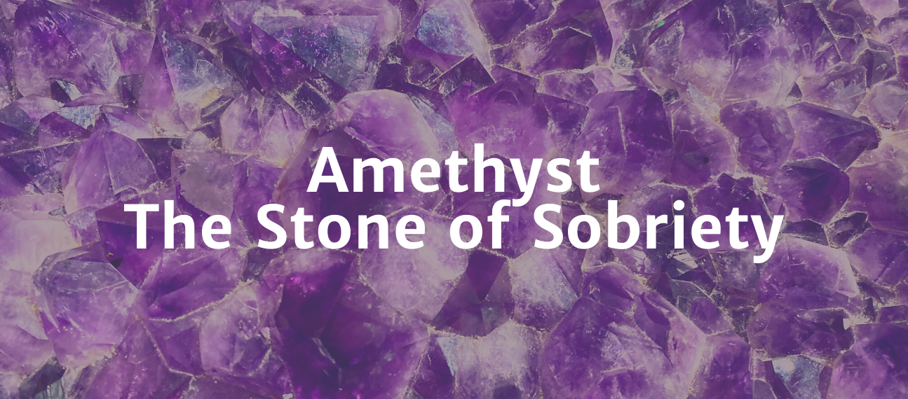 Amethyst: The Stone of Sobriety - Copper Bug Jewelry