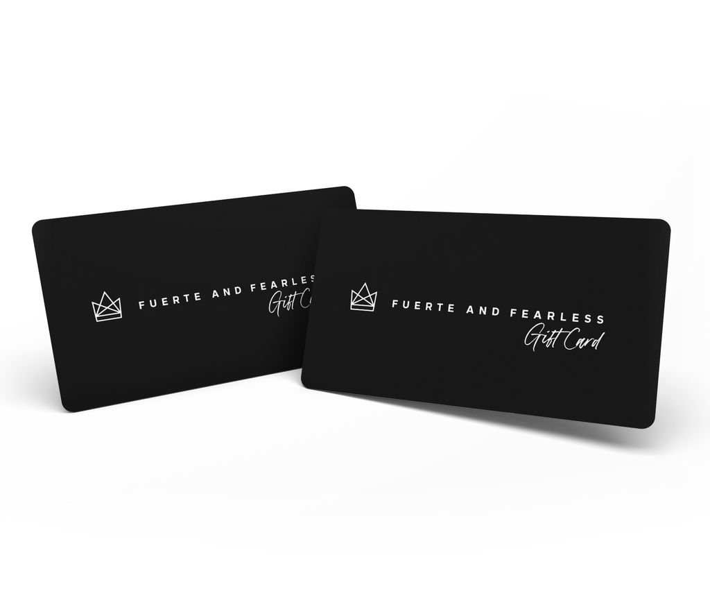 Fuerte and Fearless Gift Card
