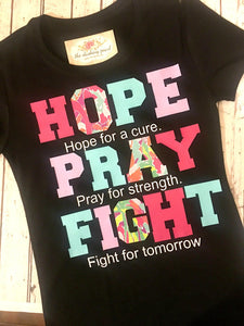 Hope Pray Fight Shirt