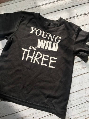 Young Wild & Three,cute shirt