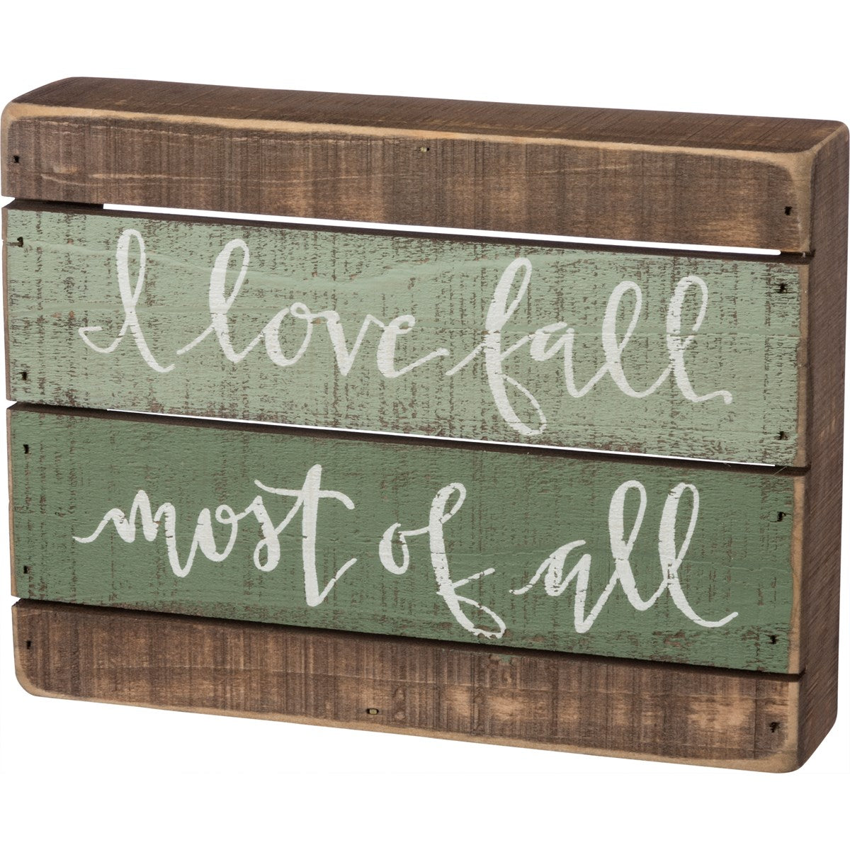 Slat Box Sign - I Love Fall Most Of All
