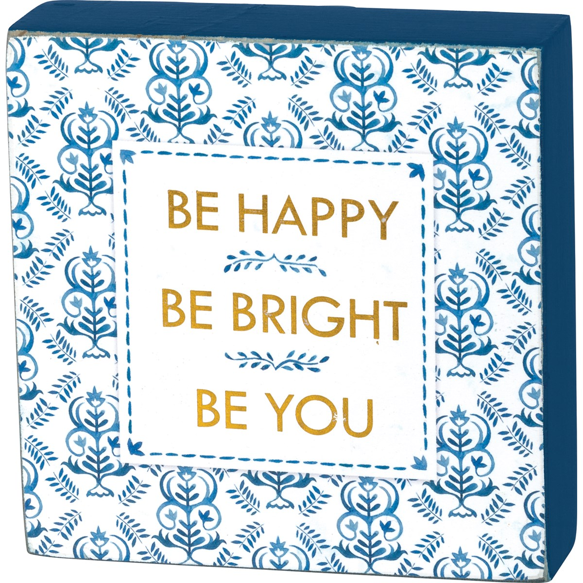 Be Bright Sign