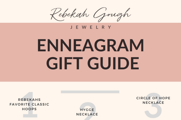 Enneagram Gift Guide Rebekah Gough Jewelry