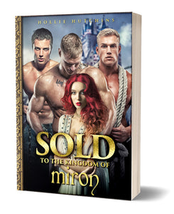 Sold To The Kingdom Of Miron