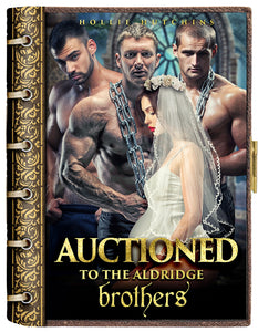 Auctioned To The Aldridge Brothers