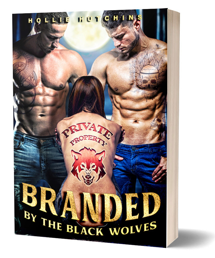 Branded By The Black Wolves